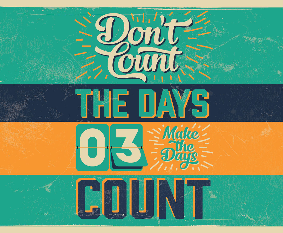 Don't Count The Days Vector