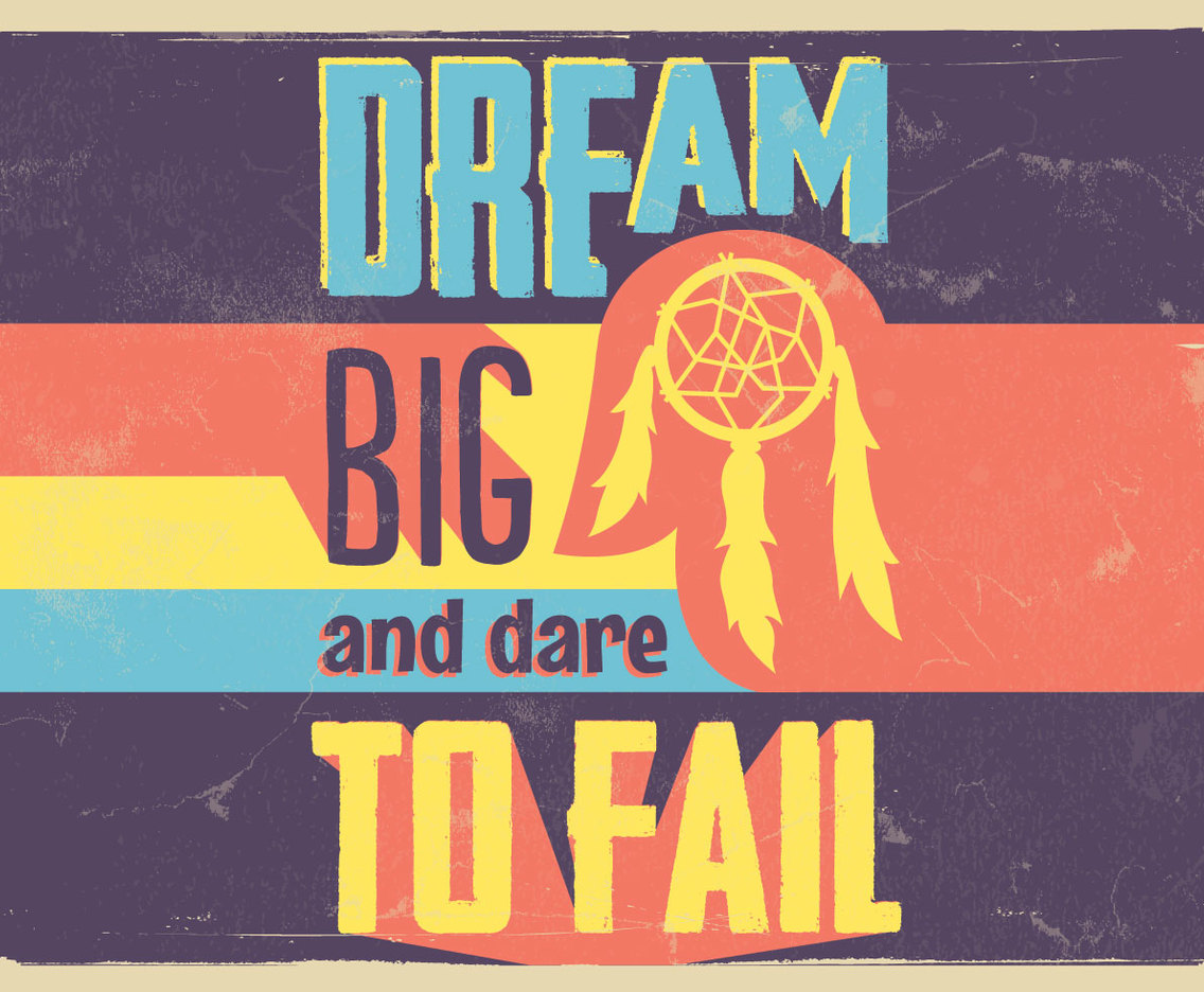 Sixties Style Dream Big Vector