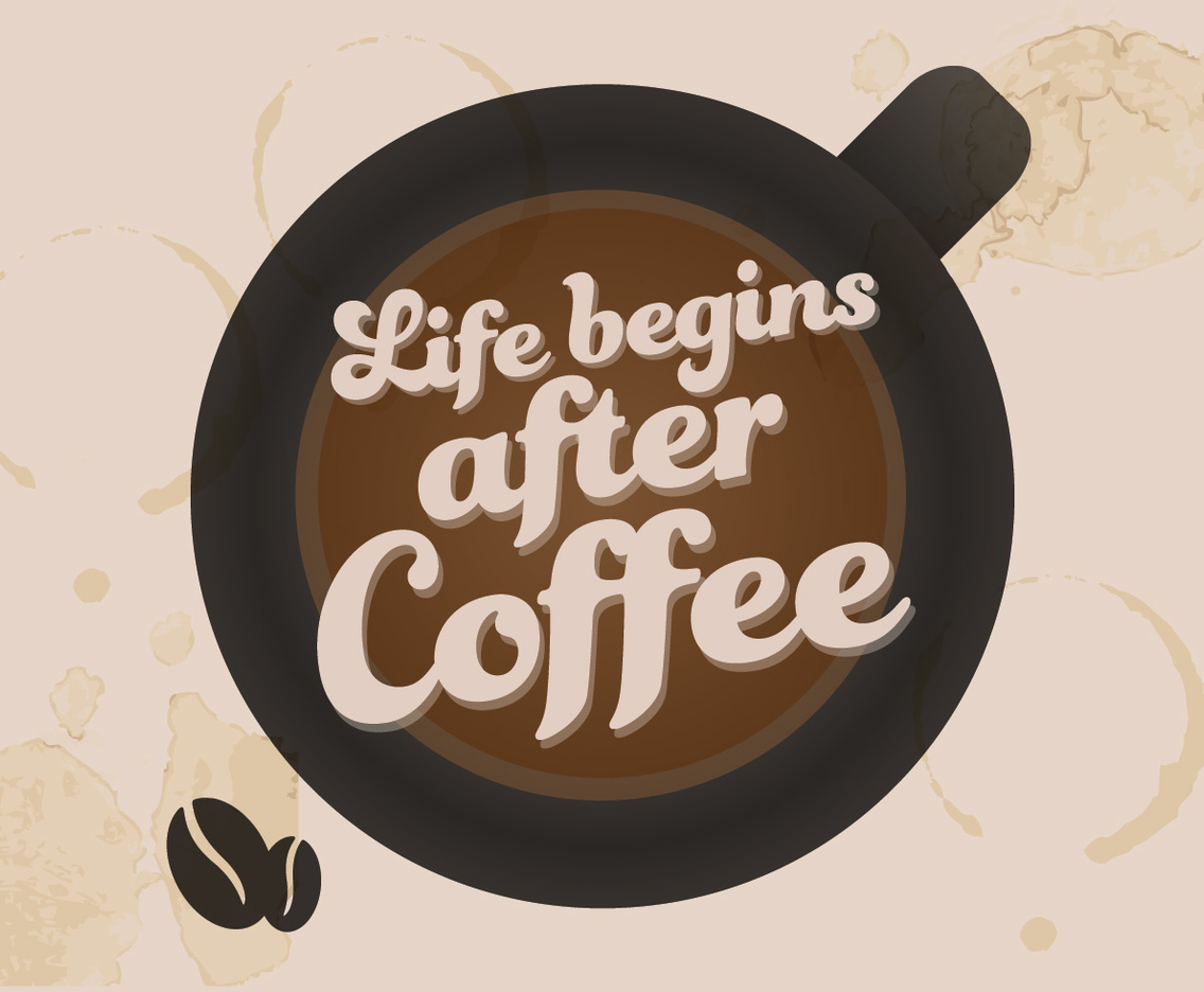 Superieur Life Begins After Coffee Vector