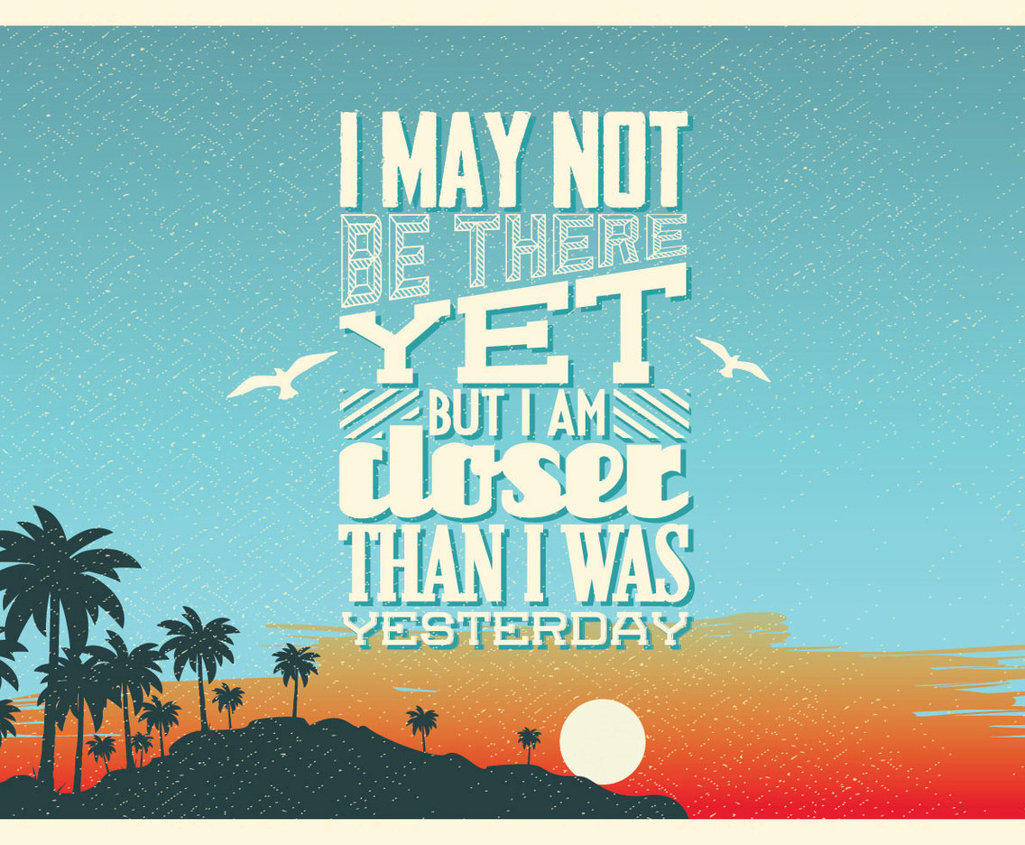Closer Than Yesterday Vector