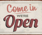 """Come In, We're Open"" Sign Vector"