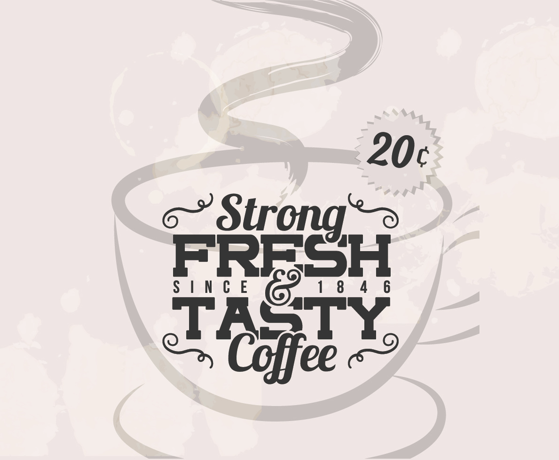 Strong Coffee Vintage Vector