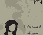 I dreamed of you