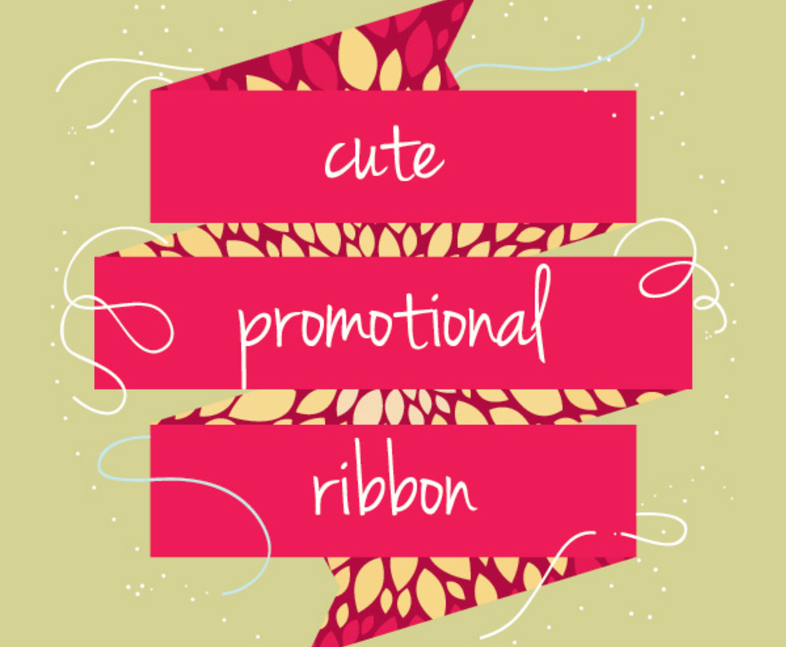 Cute Promotional Ribbon