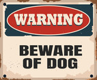 Warning Vintage Sign