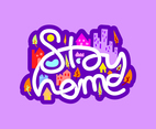 Stay Home Typography